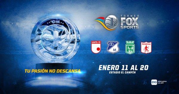 Nacional, América, Santa Fe y Millonarios en el torneo FOX SPORT 2019
