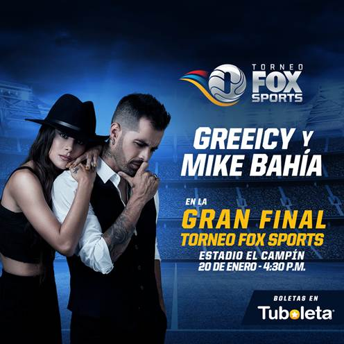 Greeicy Rendón y Mike Bahía, amantes del fútbol, confirmados para la final del Torneo Fox Sports 2019