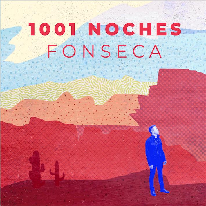 FONSECA ESTRENA SENCILLO Y VIDEO DE «1001 NOCHES»