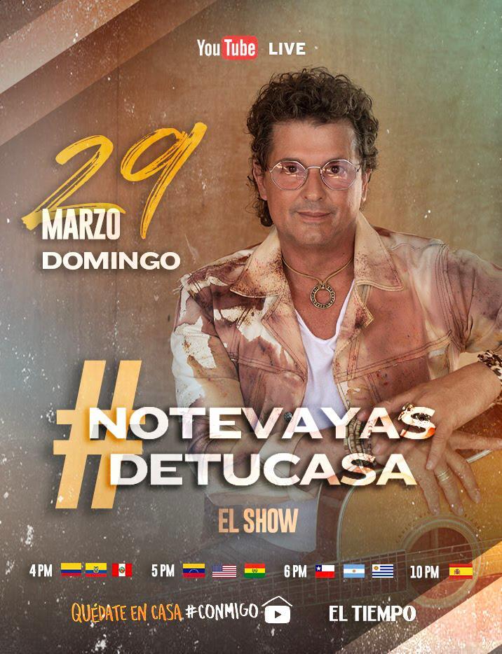 Carlos Vives próximo concierto virtual #NoTeVayasDeTuCasa
