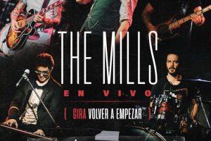 THE MILLS  REGRESA A LOS ESCENARIOS CON SU NUEVO SHOW EN VIVO Y PRESENCIAL